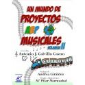 Un mundo de proyectos ABP Musicales VOL 1