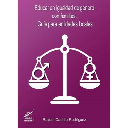 Educar en igualdad de género con familias. Guía para entidades locales