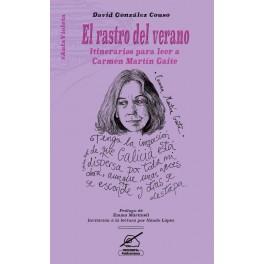 El rastro del verano.Itinerarios para leer a Carmen Martín Gaite