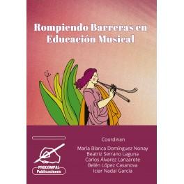 Rompiendo barreras en Educación Musical