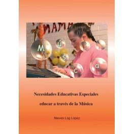 Necesidades específicas de apoyo educativo. Educar a través de la música (2 volúmenes)