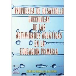 Propuesta de Desarrollo Curricular de la s Actividades Acuaticas en la Educacion Primaria