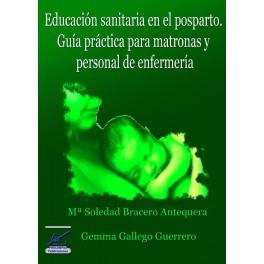Educación sanitaria en el posparto. Guía práctica para matronas y personal de enfermería